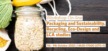 "Workshop Online ""Packaging and Sustainability, Recycling, Eco-Design and LCA Studies"""